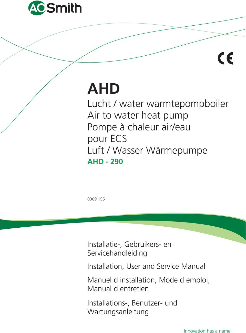 Servicehandleiding Installation, User and Service Manual Manuel d installation, Mode d