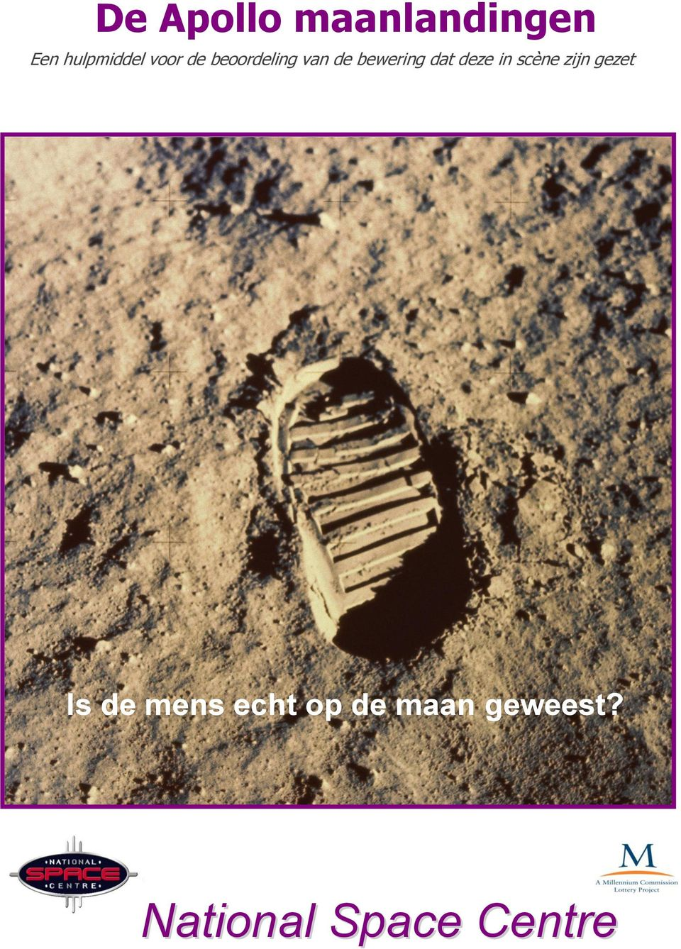 man really walk on the Moon?