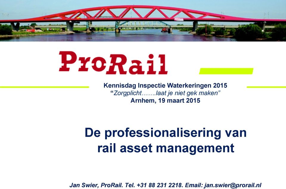 professionalisering van rail asset management Jan