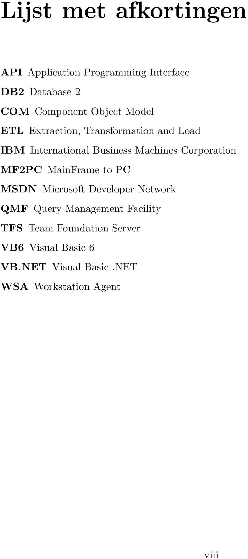 Corporation MF2PC MainFrame to PC MSDN Microsoft Developer Network QMF Query Management