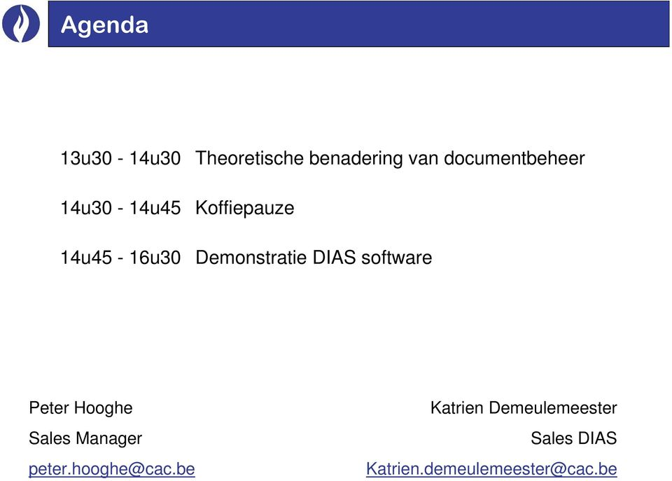 DIAS software Peter Hooghe Sales Manager peter.hooghe@cac.