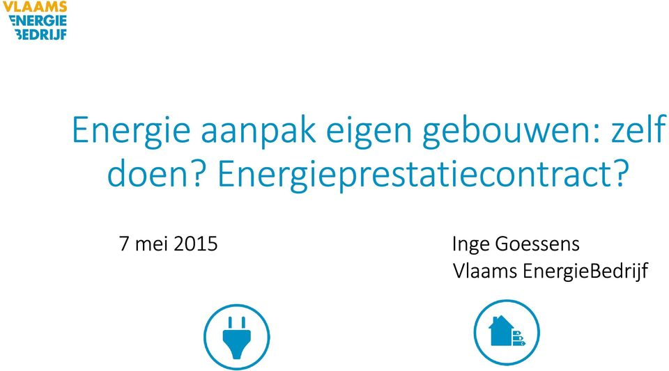 Energieprestatiecontract?