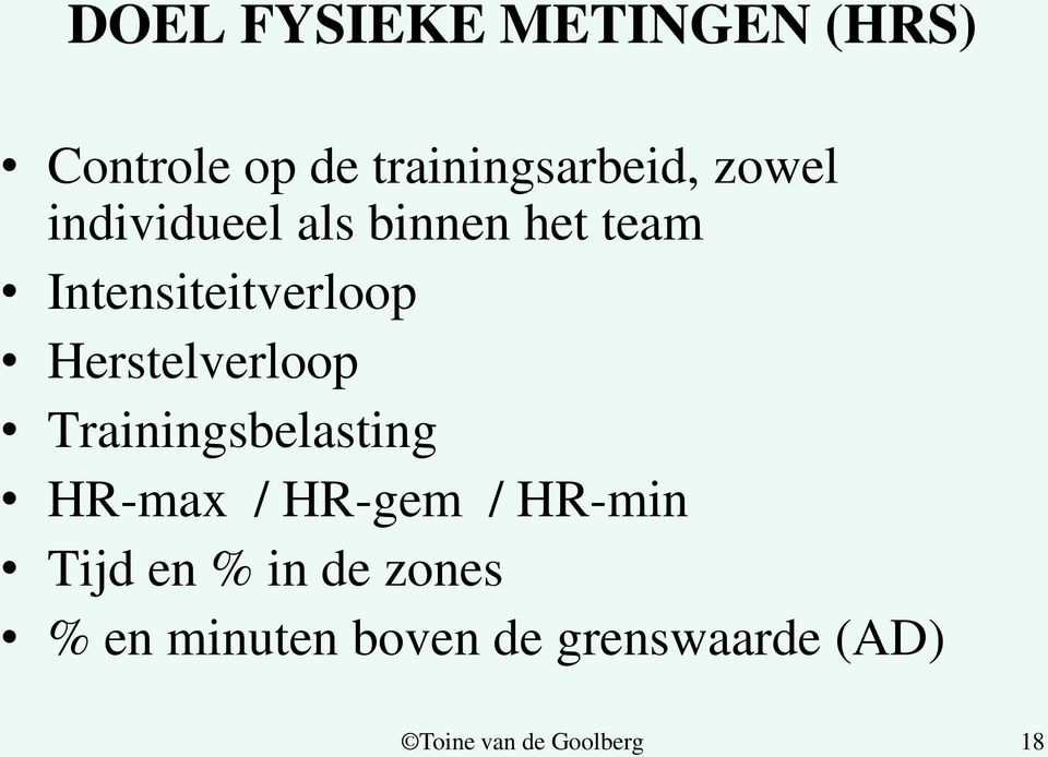 Herstelverloop Trainingsbelasting HR-max / HR-gem / HR-min