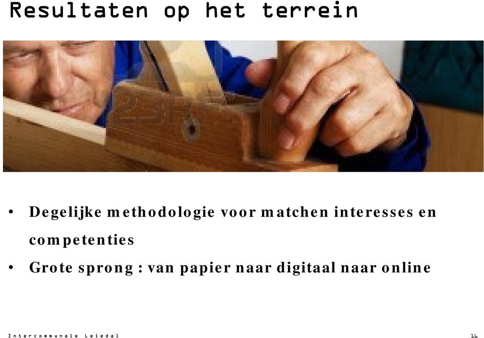 interesses en competenties Grote