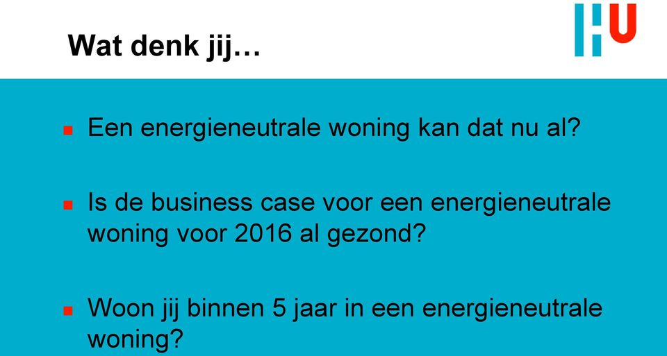 Is de business case voor een energieneutrale
