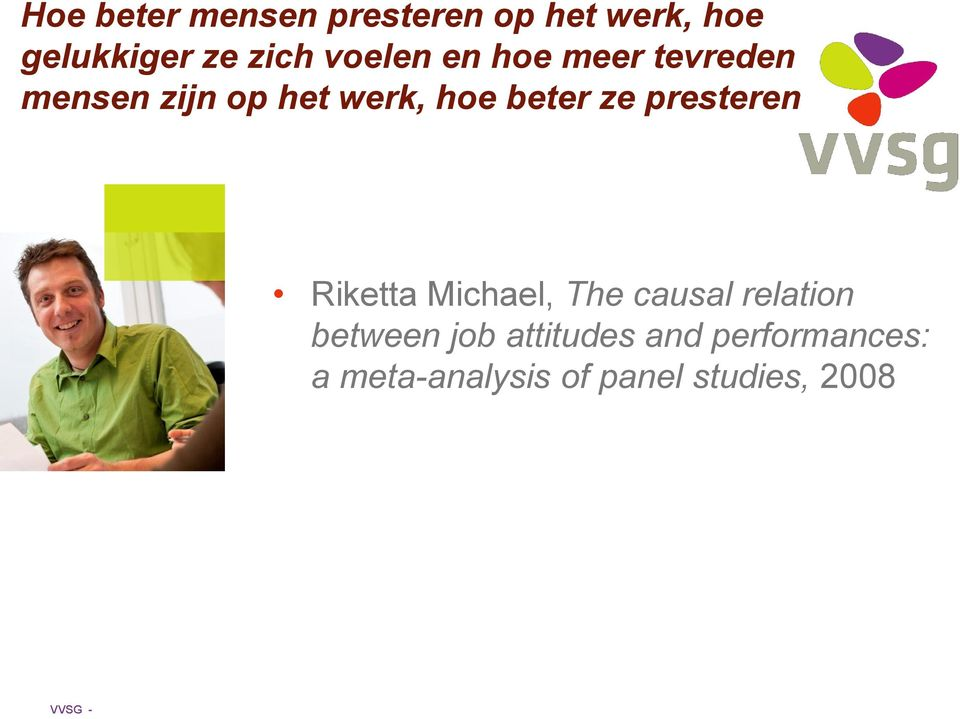 ze presteren Riketta Michael, The causal relation between job