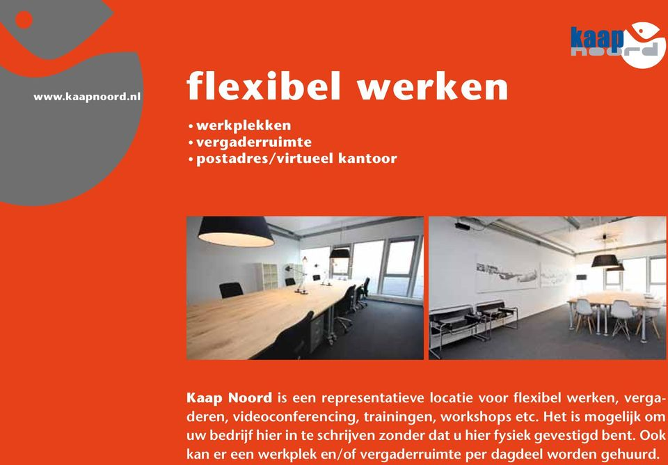 vergaderen, videoconferencing, trainingen, workshops etc.