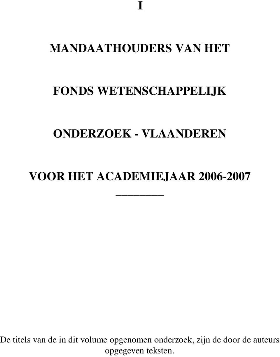 2006-2007 De titels van de in dit volume
