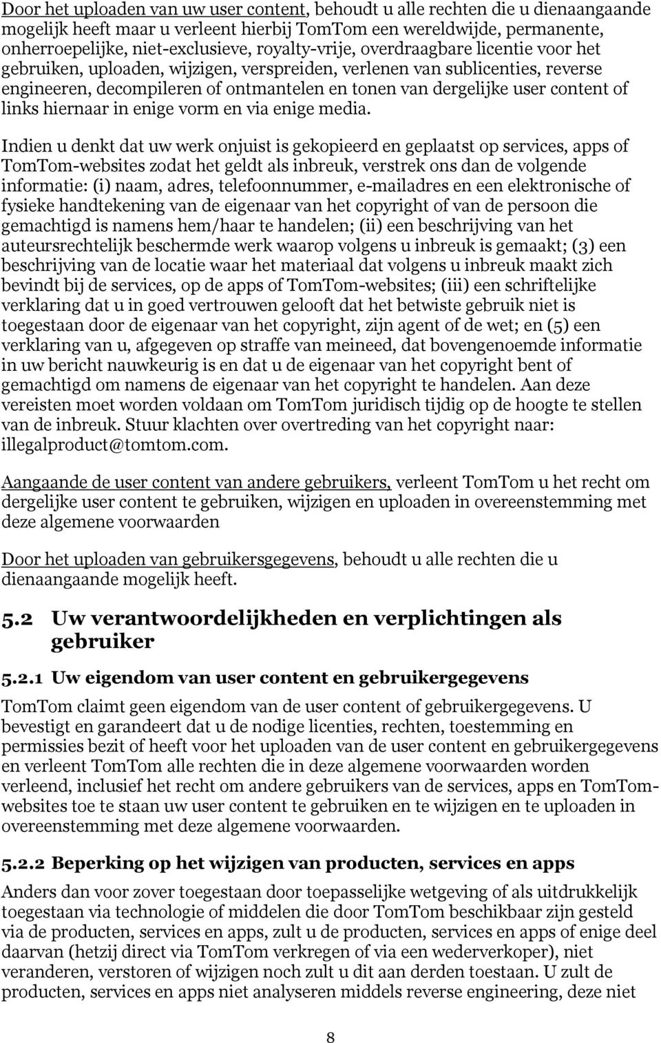 content of links hiernaar in enige vorm en via enige media.