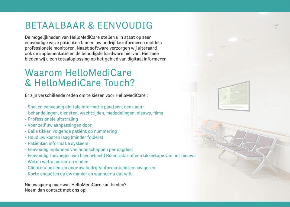 Waarom HelloMediCare & HelloMediCare Touch?