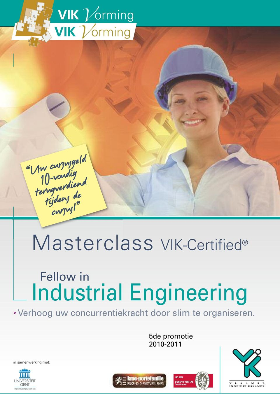Masterclass VIK-Certified Fellow in Industrial Engineering >