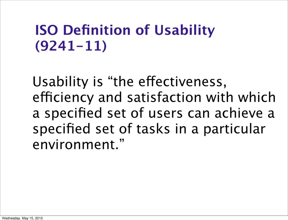 with which a specified set of users can achieve a