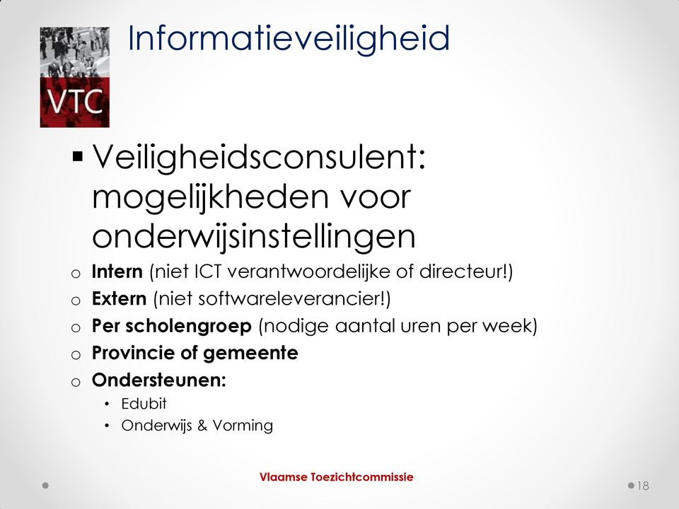 ) o Extern (niet softwareleverancier!