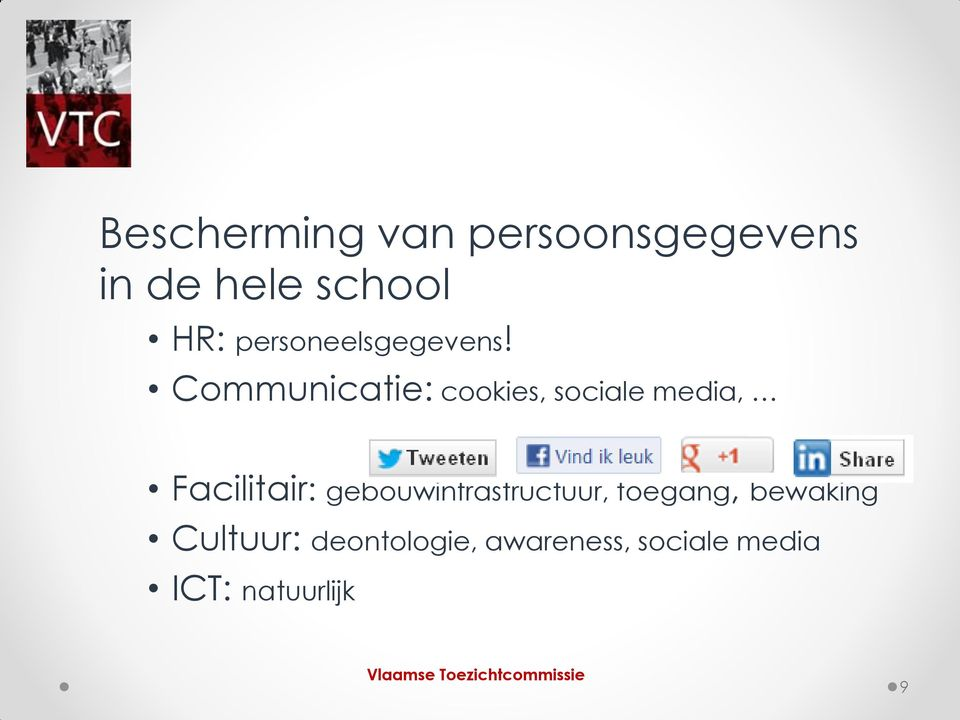 Communicatie: cookies, sociale media, Facilitair: