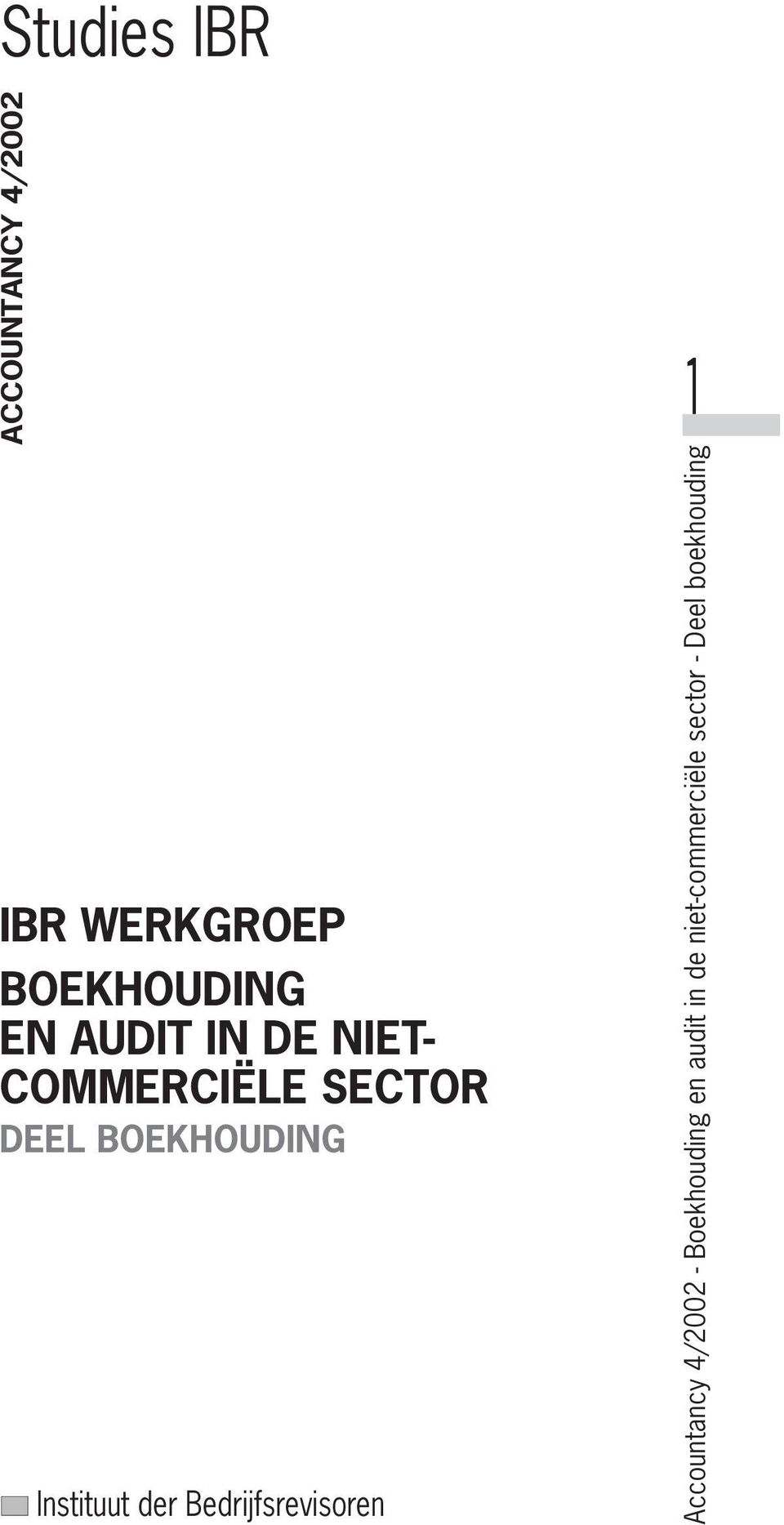 ACCOUNTANCY 4/2002 IBR WERKGROEP BOEKHOUDING EN AUDIT IN DE