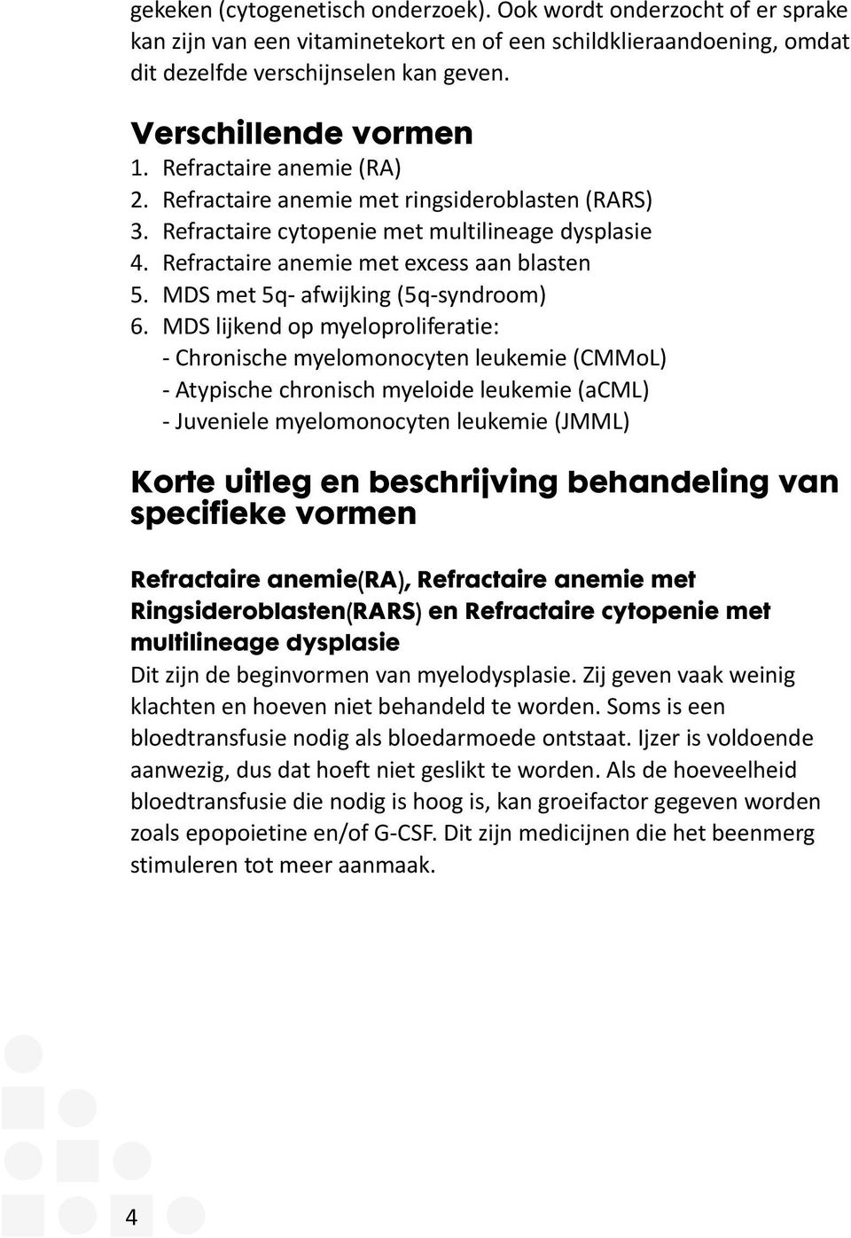 MDS met 5q- afwijking (5q-syndroom) 6.