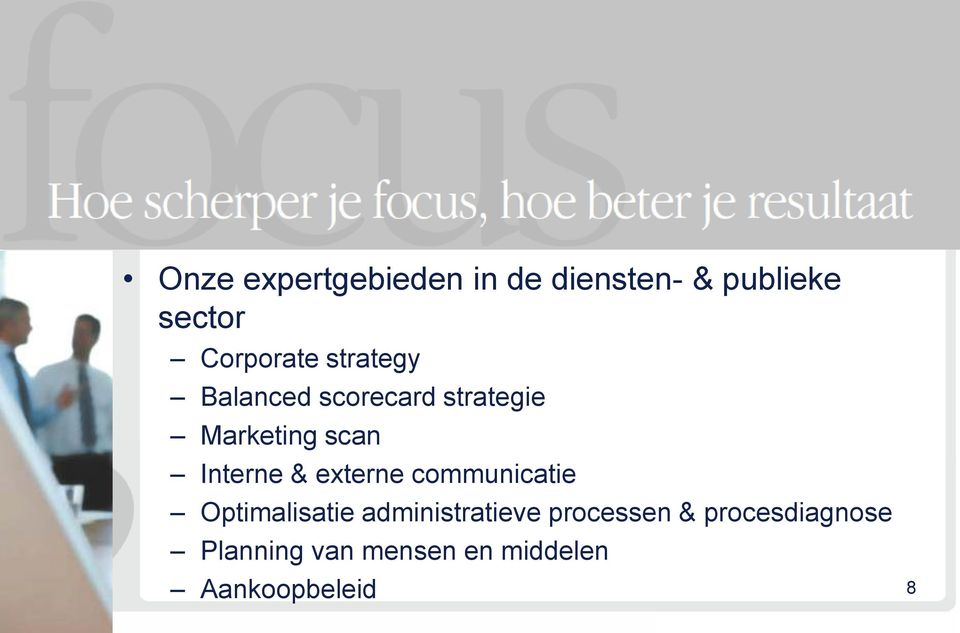 Interne & externe communicatie Optimalisatie administratieve