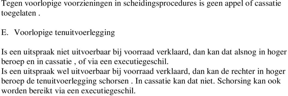of via een executiegeschil.