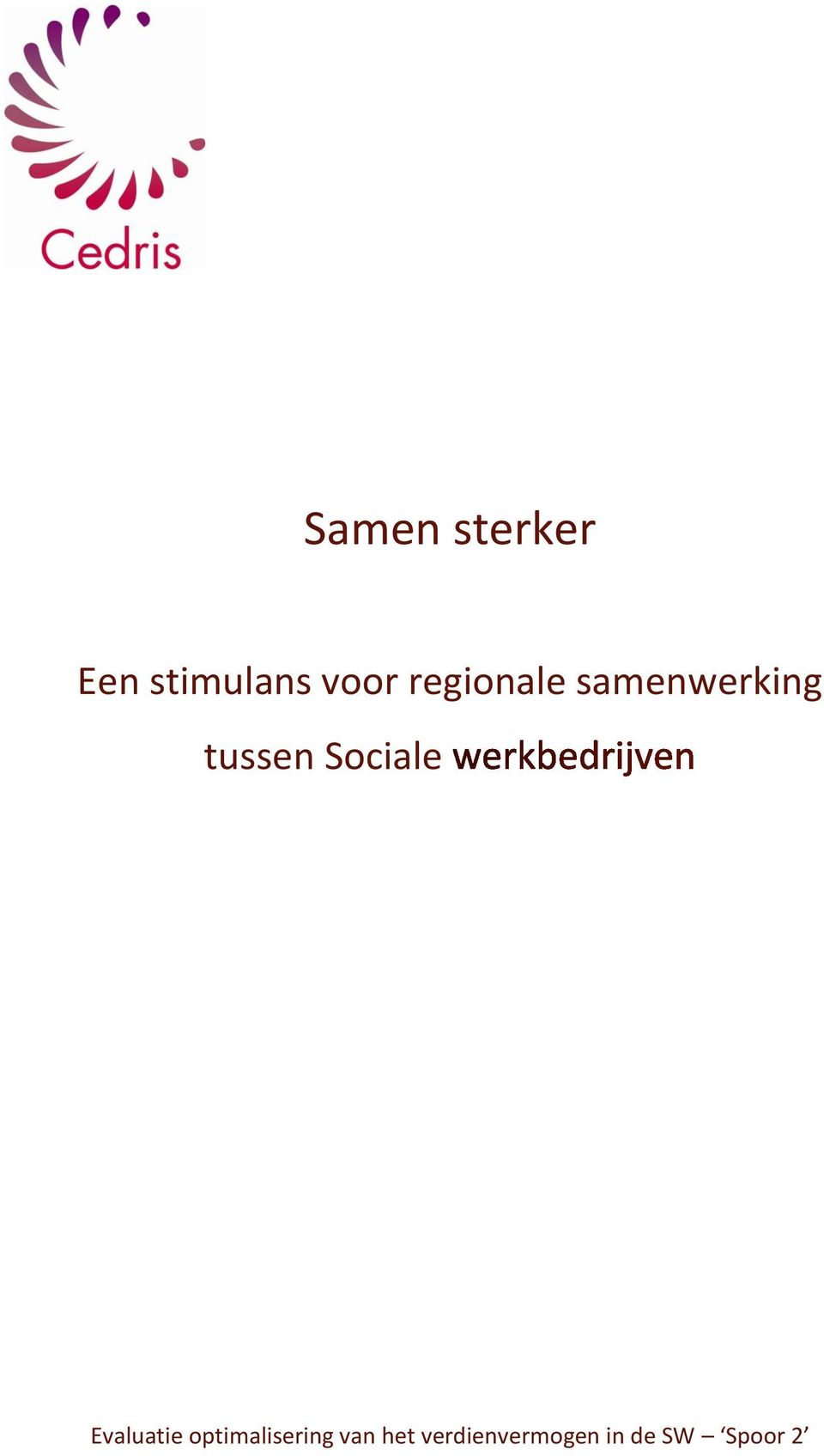 Sociale Evaluatie optimalisering