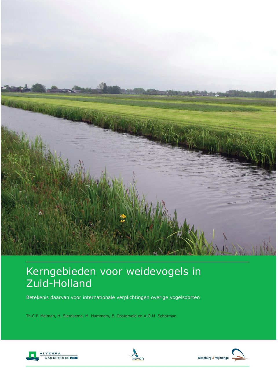 nl/alterra Alterra-rapport 2536 ISSN 1566-7197 De missie van Wageningen UR (University & Research centre) is To explore the potential of nature to improve the quality of life.