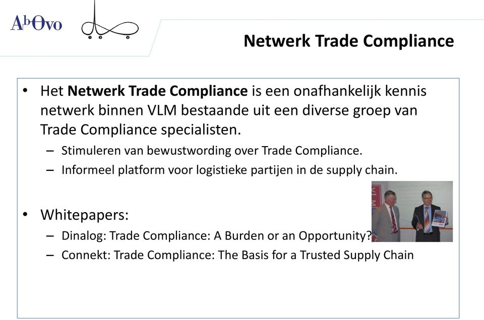 Stimuleren van bewustwording over Trade Compliance.