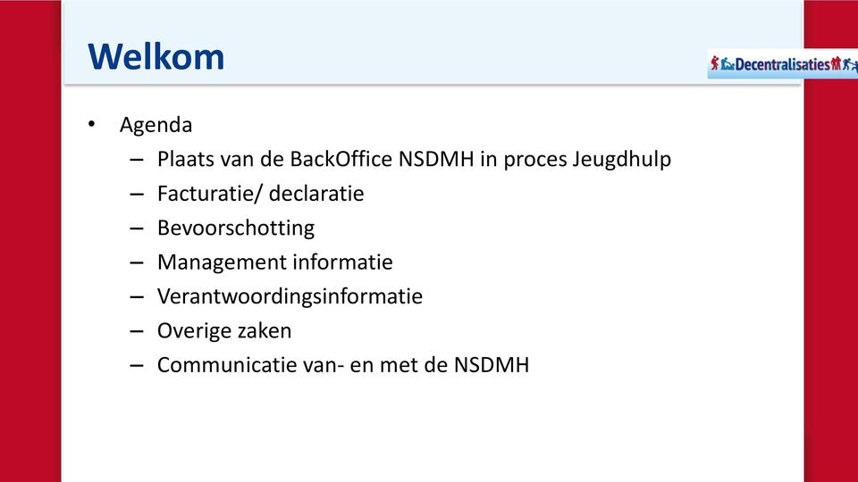 Bevoorschotting Management informatie