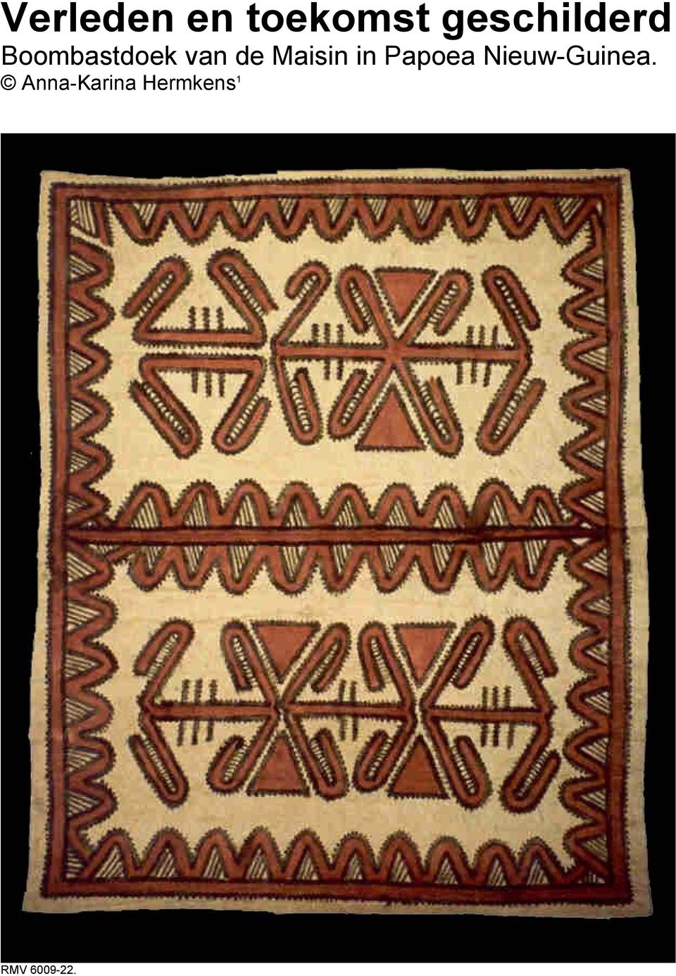 de Maisin in Papoea