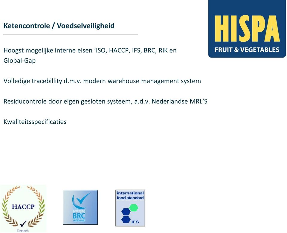 m.v. modern warehouse management system Residucontrole door eigen