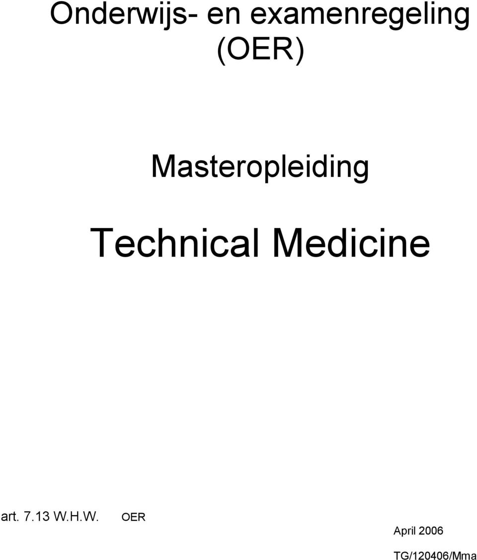 Technical Medicine art. 7.