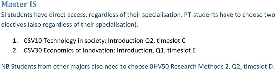 0SV10 Technology in society: Introduction Q2, timeslot C 2.