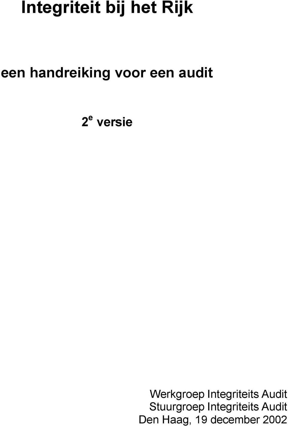 Werkgroep Integriteits Audit