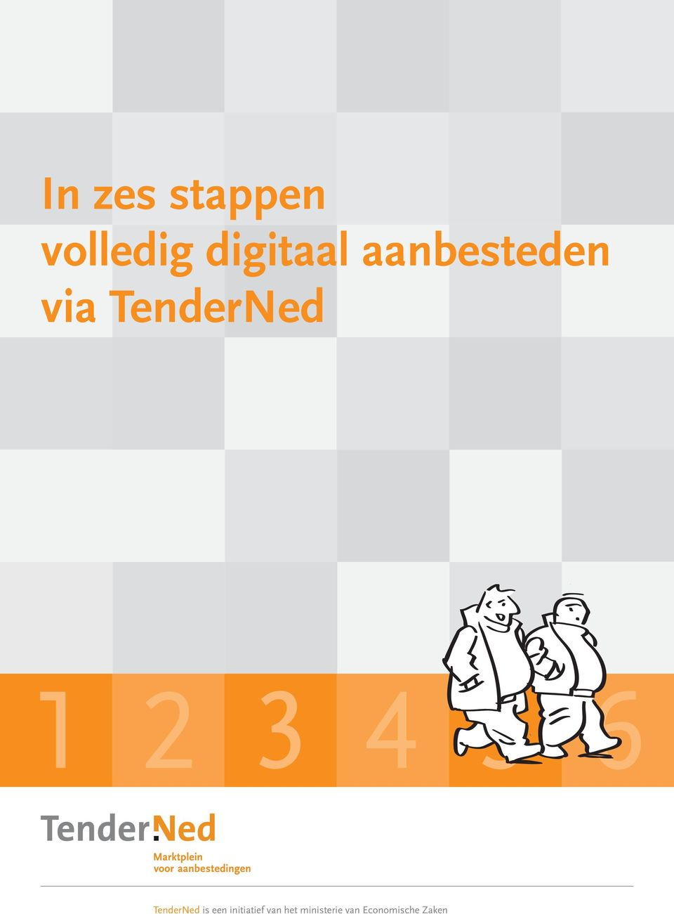 5 6 TenderNed is een initiatief