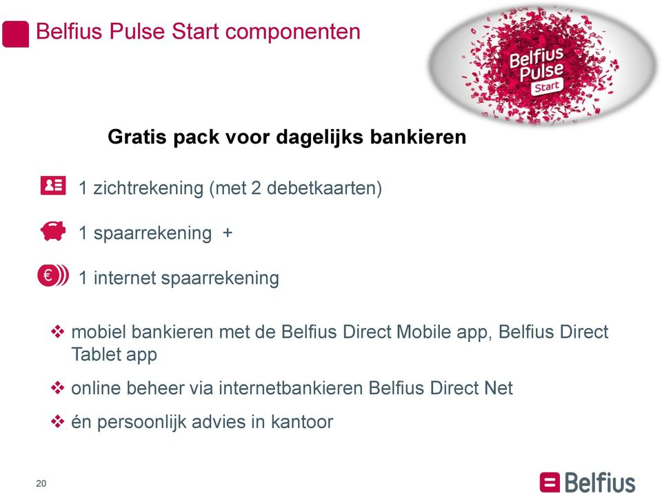 mobiel bankieren met de Belfius Direct Mobile app, Belfius Direct Tablet app