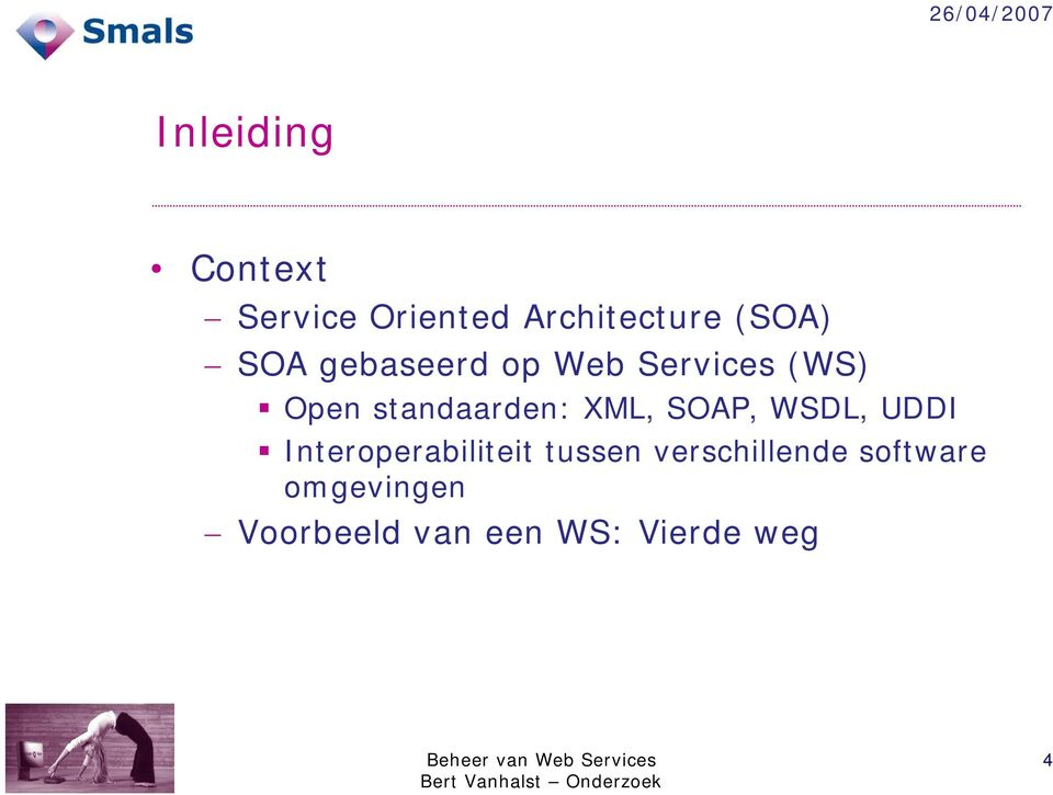 XML, SOAP, WSDL, UDDI Interoperabiliteit tussen