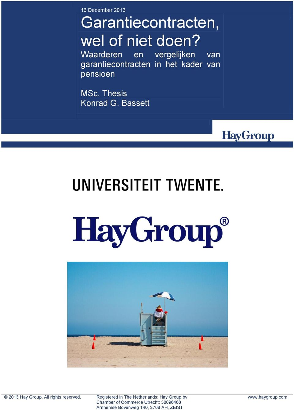 Thesis Konrad G. Bassett 2013 Hay Group. All rights reserved.