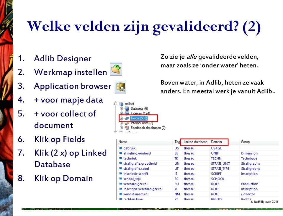 Klik (2 x) op Linked Database 8.