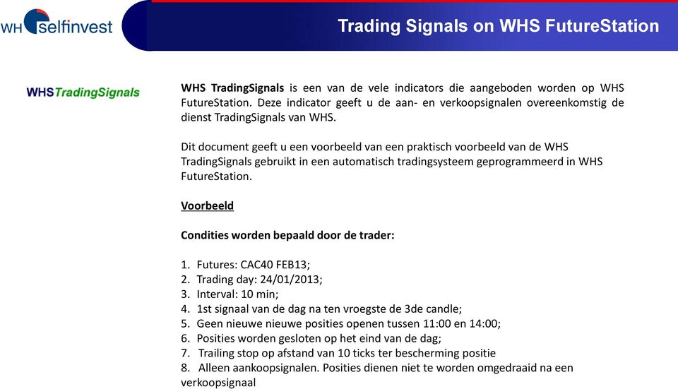Whs trading signals