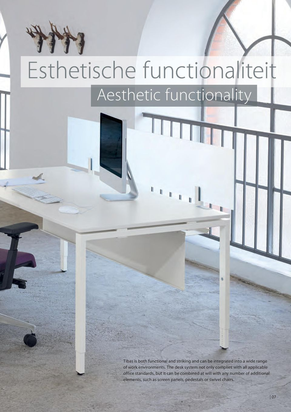 The desk system not only complies with all applicable office standards, but it