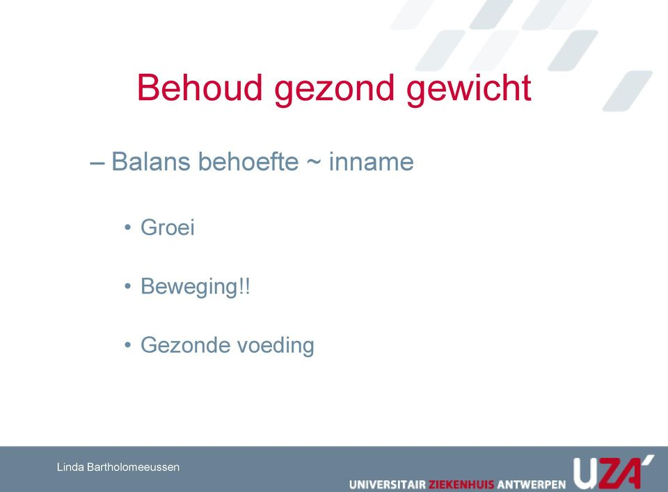 behoefte ~ inname