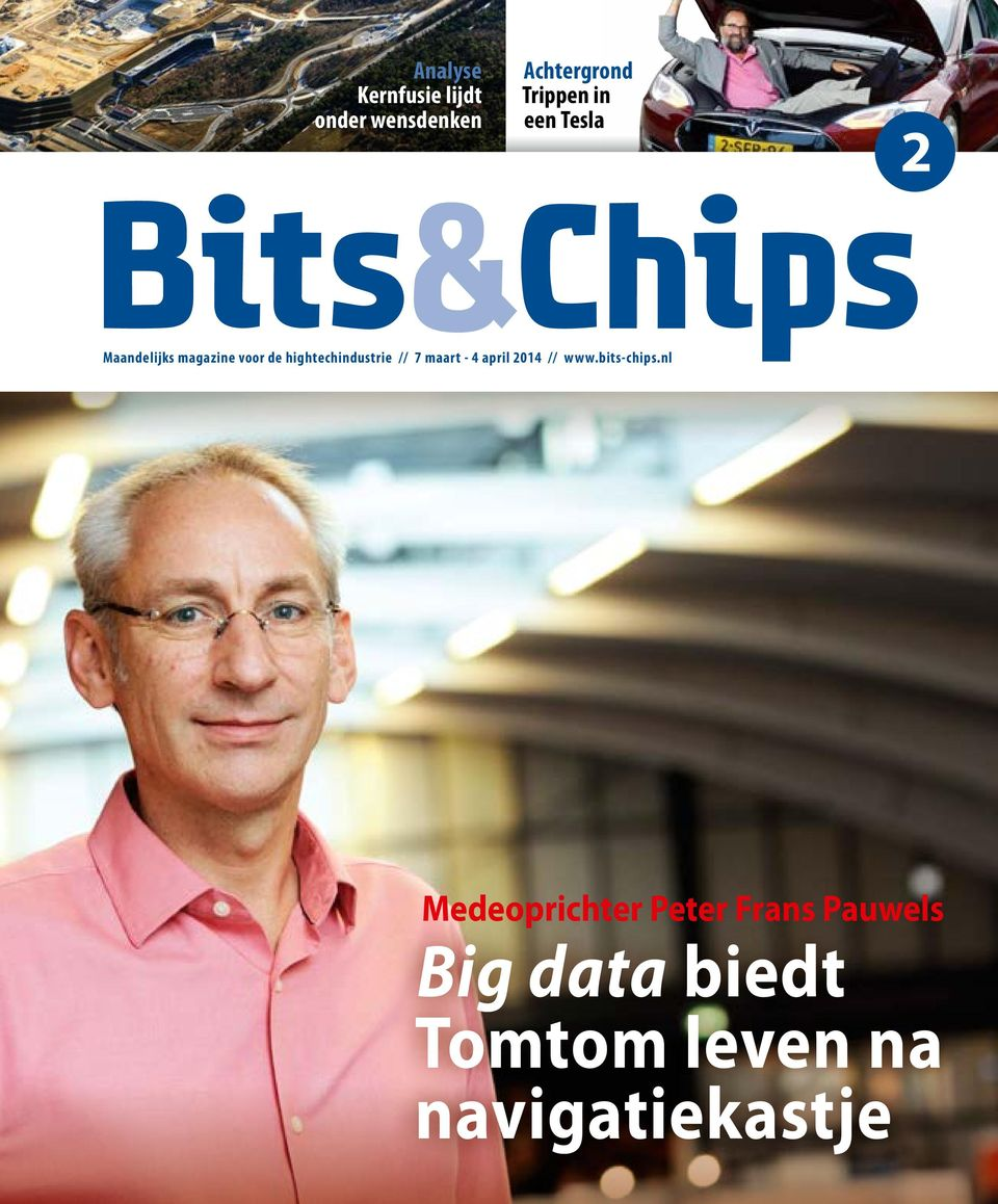 // 7 maart - 4 april 2014 // www.bits-chips.