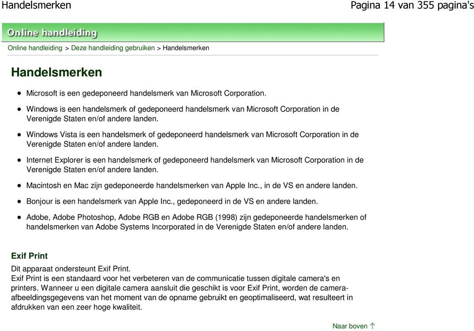 Windows Vista is een handelsmerk of gedeponeerd handelsmerk van Microsoft Corporation in de Verenigde Staten en/of andere landen.