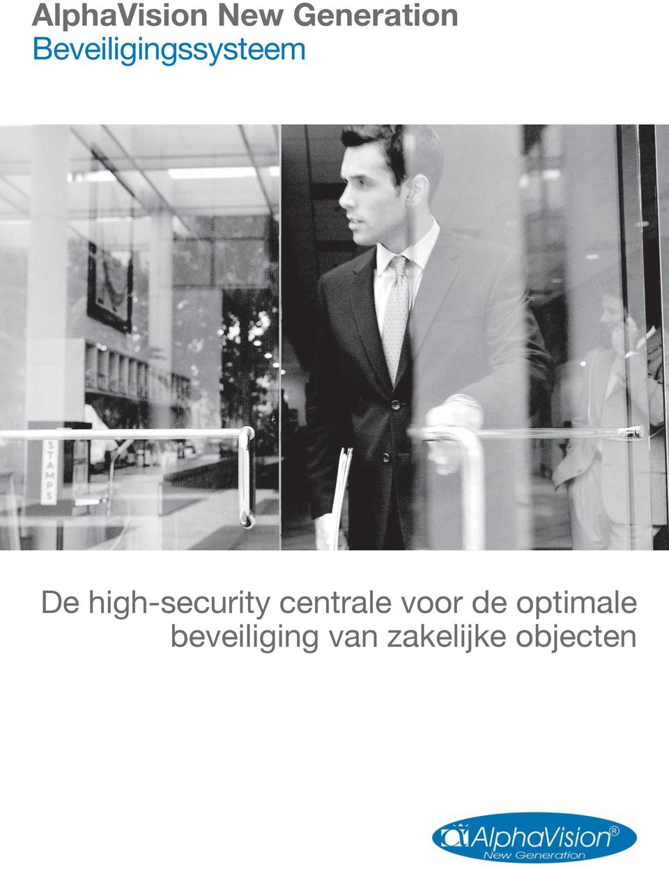 high-security centrale voor de