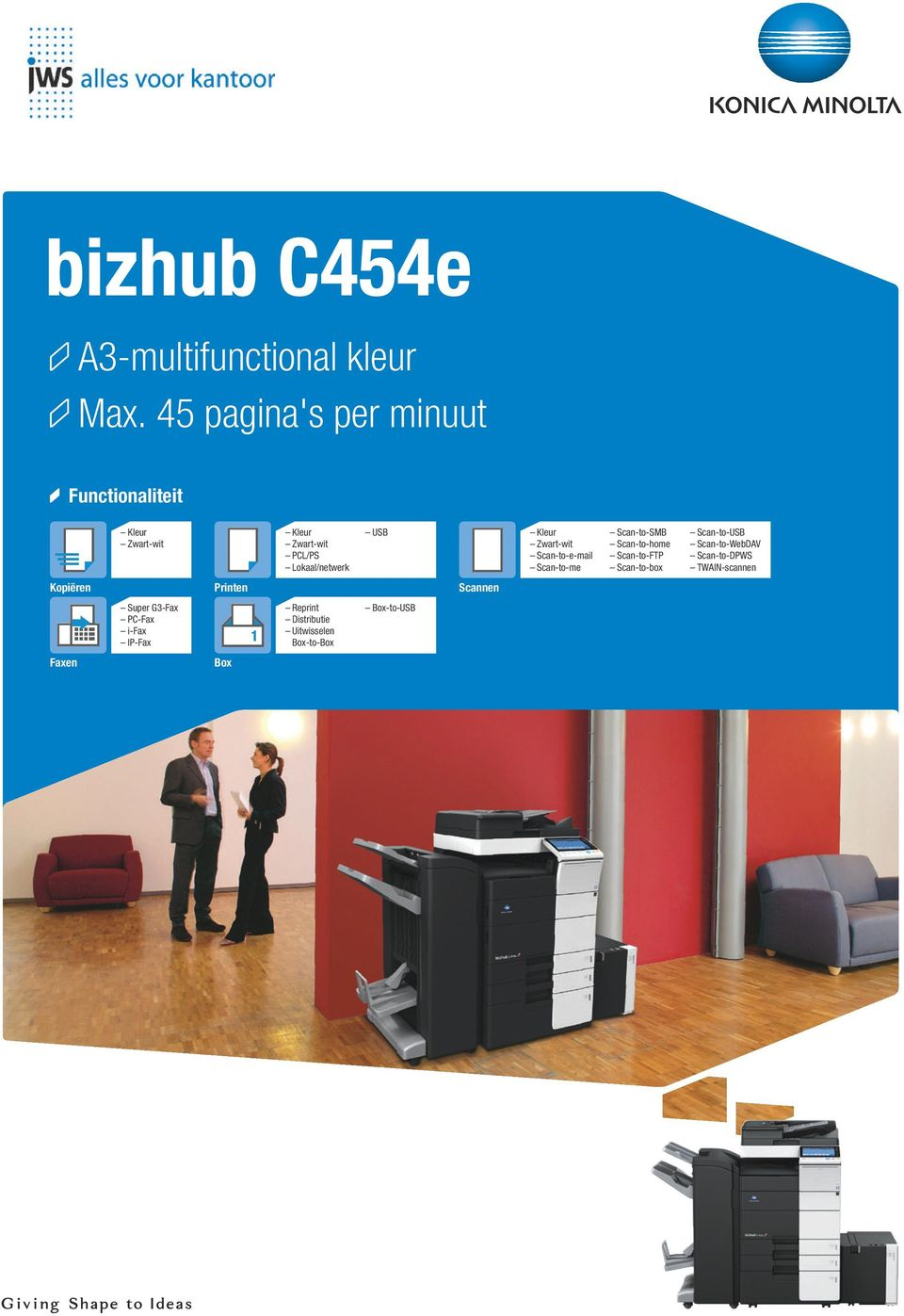 Scan-to-SMB Scan-to-home Scan-to-FT Scan-to-box Scan-to-USB Scan-to-WebDAV Scan-to-DWS