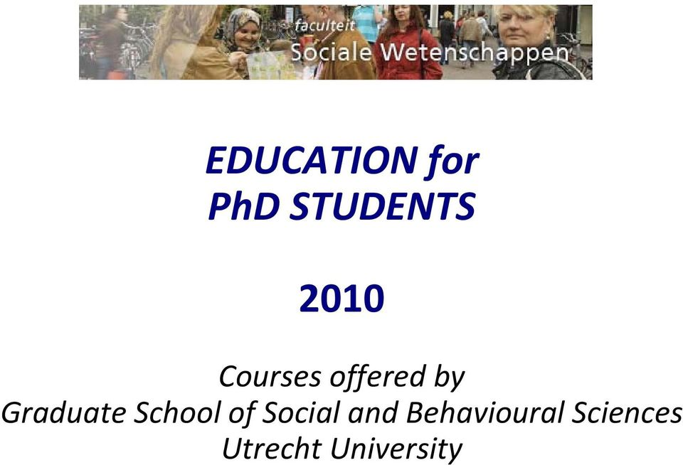 Graduate School of Social and