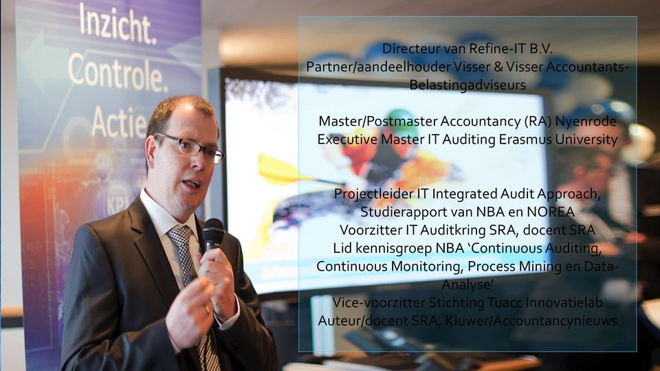 Master IT Auditing Erasmus University Agenda Projectleider IT Integrated Audit Approach, Studierapport van NBA en NOREA