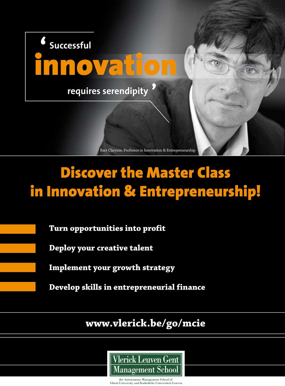 growth strategy Develop skills in entrepreneurial finance www.vlerick.