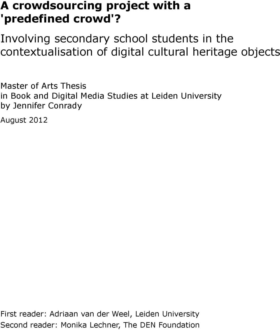objects Master of Arts Thesis in Book and Digital Media Studies at Leiden University by