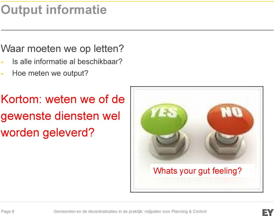 Hoe meten we output?