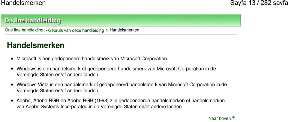 Windows is een handelsmerk of gedeponeerd handelsmerk van Microsoft Corporation in de Verenigde Staten en/of andere landen.