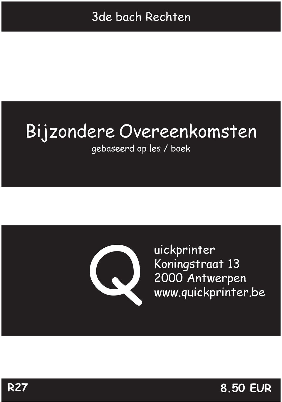 boek Q uickprinter Koningstraat 13